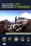 Gorka López - Les plus beaux parcours pour connaître les Pyrénées.