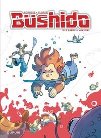 Gorobeï et Thierry Gloris - Bushido Tome 3 : Le sabre d'Hokusai.