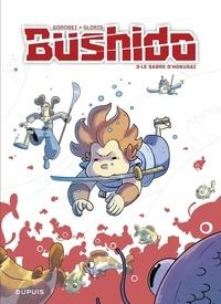 Gorobeï et Thierry Gloris - Bushido - tome 3 - Le sabre d'Hokusai.