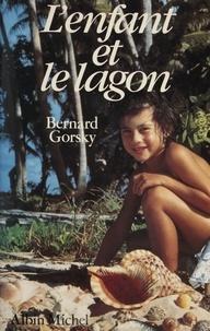 Gorsky - L'Enfant et le lagon.