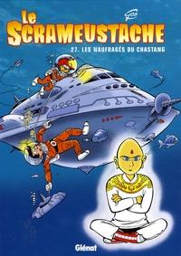 Gos - Le Scrameustache Tome 27 : Les naufragés du Chastang.