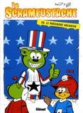 Gos et  Walt - Le Scrameustache Tome 29 : Le président galaxien.