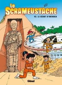 Gos - Le Scrameustache Tome 42 : Le Géant d'Imenoca.