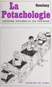 Goscinny et  Cabu - La potachologie - Histoire naturelle du potache.