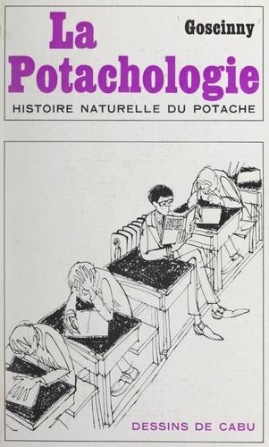 La potachologie. Histoire naturelle du potache