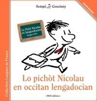 Goscinny et  Sempé - Lo pichot Nicolau en occitan lengadocian - Le Petit Nicolas en languedocien.