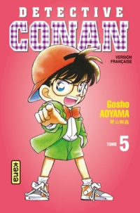 Gôshô Aoyama - Détective Conan Tome 5 : .