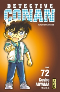 Gôshô Aoyama - Détective Conan Tome 72 : .