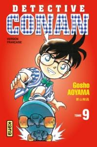 Téléchargement gratuit du fichier txt ebook Détective Conan Tome 9 PDB iBook 9782505046554 par Gôshô Aoyama (Litterature Francaise)