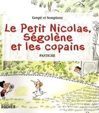 Gospé et  Sempinny - Le Petit Nicolas, Ségolène et les copains.