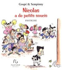 Gospé et  Sempinny - Nicolas a de petits soucis.