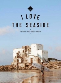 Gossink Alexandra - Surf & travel guide to morocco.
