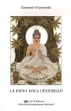 Goswami Kriyananda - La Kriya Yoga Upanishad.