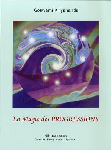 Goswami Kriyananda - La Magie des progressions.