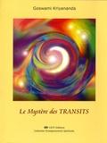 Goswami Kriyananda - Le mystère des transits.