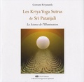 Goswami Kriyananda - Les Kriya Yoga Sutras de Sri Patanjali - La Science de l'Illumination.