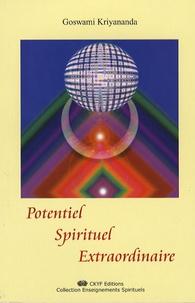 Goswami Kriyananda - Potentiel spirituel extraordinaire.