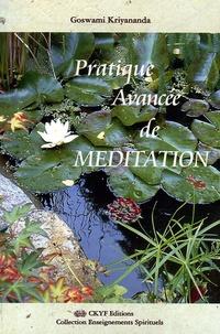 Goswami Kriyananda - Pratique Avancée de Méditation.