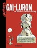 Gotlib - Gai-Luron ce héros au sourire si doux - Gai-Luron ce héros au sourire si doux.
