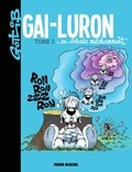 Gotlib - Gai-Luron en écrase méchamment - Gai-Luron en écrase méchamment.