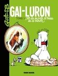 Gotlib - Gai-Luron rit de se voir si beau en ce miroir - Gai-Luron rit de se voir si beau en ce miroir.