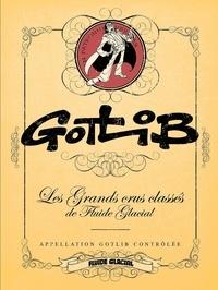 Gotlib - Gotlib - Les Grands Crus classés de Fluide Glacial.
