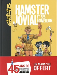 Gotlib - Hamster Jovial et ses louveteaux - Avec Fluide Glacial N° 527, avril 2020 offert.