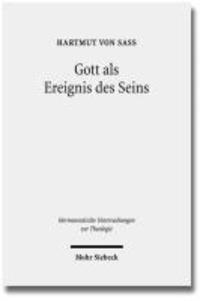 Gott als Ereignis des Seins - Versuch einer hermeneutischen Onto-Theologie.