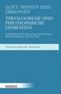 Gott nennen und erkennen - Theologische und philosophische Einsichten.