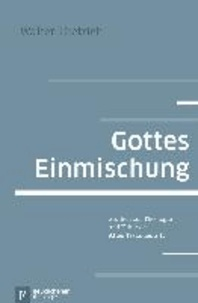 Gottes Einmischung - Studien zur Theologie und Ethik des Alten Testaments II.