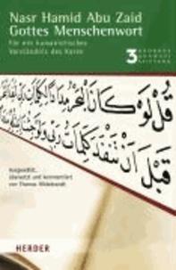 Gottes Menschenwort - Für ein humanistisches Verständnis des Koran.