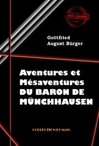 Gottfried august Bürger - Aventures et mésaventures du Baron de Münchhausen - édition intégrale.