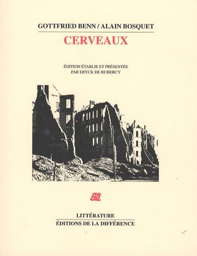 Gottfried Benn et Alain Bosquet - Cerveaux.