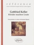 Gottfried Keller - Kleider machen Leute.