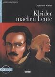 Gottfried Keller - Kleider Machen Leute. 1 CD audio