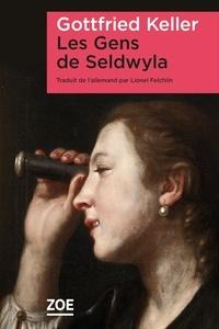 Gottfried Keller - Les Gens de Seldwyla.