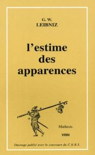 Ucareoutplacement.be L'estime des apparences. 21 manuscrits de Leibnitz sur les probabilités, la théorie des jeux, l'espérance de vie Image