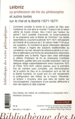 La profession de foi du philosophe. Et autres textes sur le mal et la liberté (1671-1677)