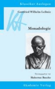 Gottfried Wilhelm Leibniz: Monadologie.