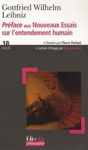 Gottfried-Wilhelm Leibniz - Préface aux Nouveaux Essais sur l'entendement humain.