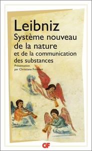 Gottfried-Wilhelm Leibniz - Système nouveau de la nature et de la communication des substances et autres textes - 1690-1703.