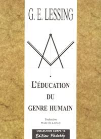 Gotthold Ephraim Lessing - L'éducation du genre humain.