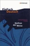 Gotthold Ephraim Lessing - Nathan der Weise. Mit Materialien.