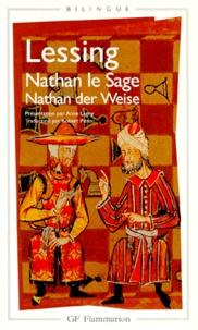 Gotthold Ephraim Lessing - Nathan le Sage.