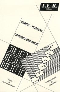 Gottlob Frege et Edmund Husserl - Correspondance.