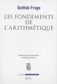 Les fondements de l'arithmétique- Recherche logico-mathématique sur le concept de nombre - Gottlob Frege |