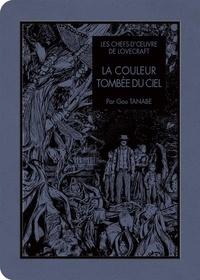 Gou Tanabe et H. P. Lovecraft - Les chefs-d'oeuvre de Lovecraft  : La Couleur tombée du ciel.