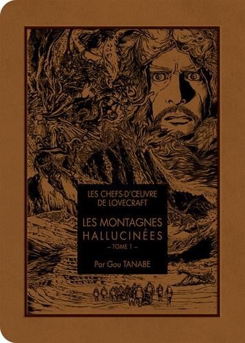 Les chefs-d'oeuvre de Lovecraft Tome 1 Les montagnes hallucinées