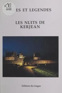 Goulc'han Kervella - Les nuits de Kerjean - Fêtes et légendes.