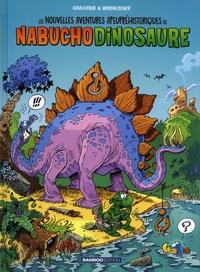 Goulesque et Roger Widenlocher - Les nouvelles aventures apeupréhistoriques de Nabuchodinosaure Tome 1 : .